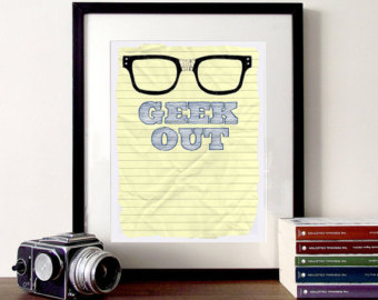 Drawn spectacles geek Out print Etsy quote glasses