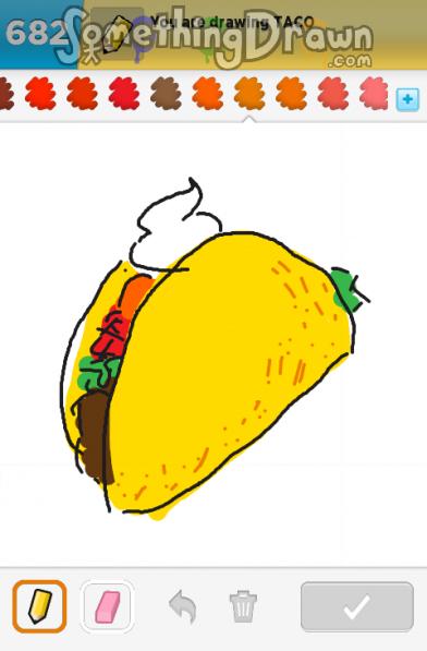Drawn taco On Something Draw TACO drawn