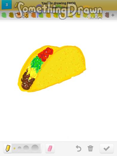 Drawn taco large Com drawings Something Draw Draw