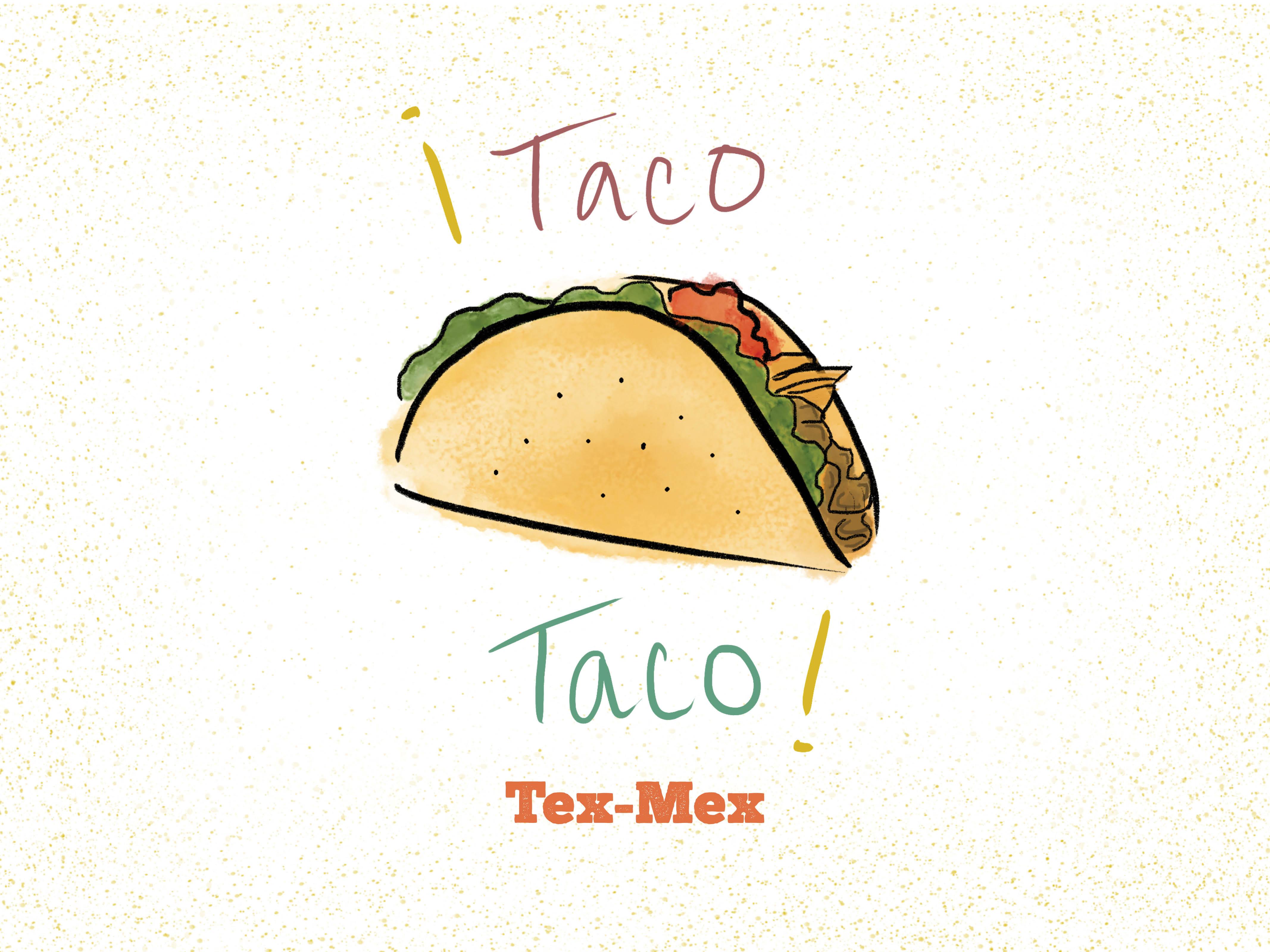 Drawn taco tex mex Tex Tex  S) Taco!