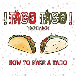 Drawn taco tex mex By Tex Kendra Tacos to