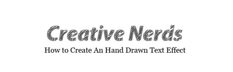 Drawn text Create Nerds Tip: An Creative