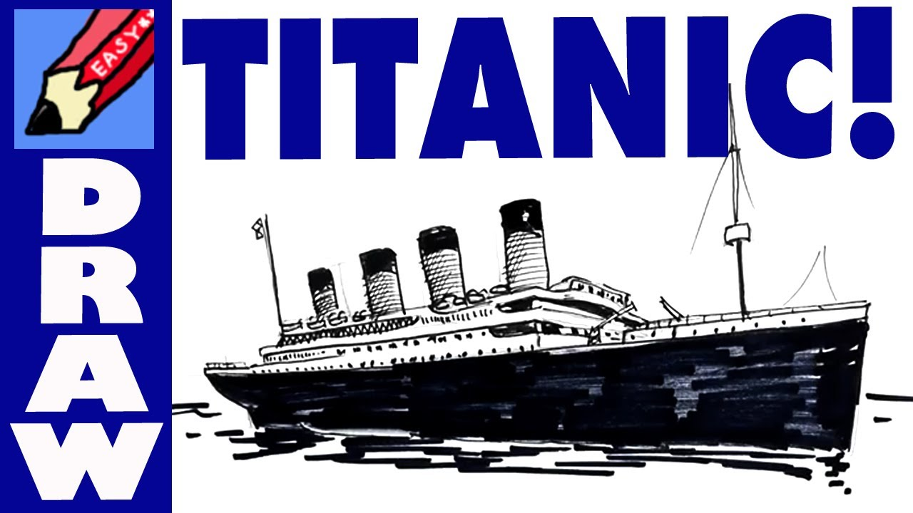 Drawn titanic cartoon Titanic draw  the YouTube