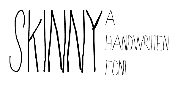 Drawn typeface easy Skinny font Free Hand Drawn