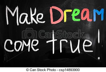 Dream clipart come true Your true of on