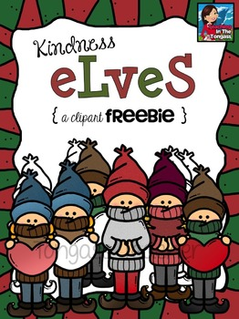 Elf clipart christmas spirit Kindness Spirit Clipart FREEBIE