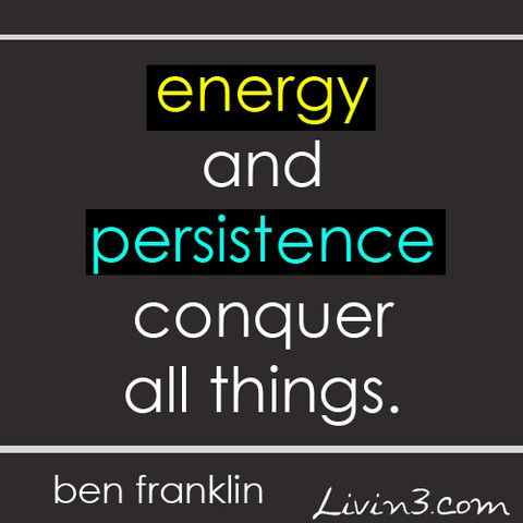 Energy clipart motivated About Franklin persistence Quote images