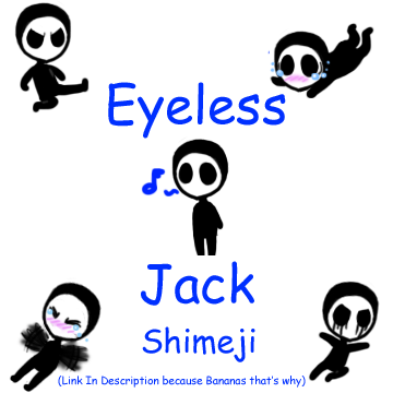 Eyeless Jack clipart eyless On Eyeless RoomsInTheWalls by Shimeji