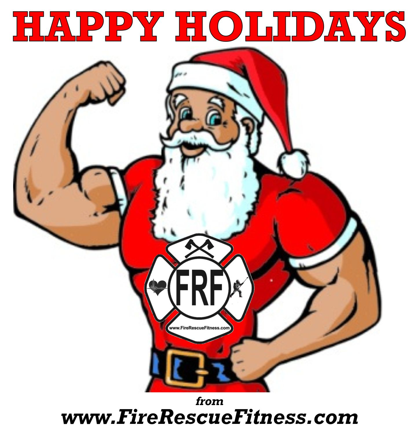 Firefighter clipart santa Happy  Happy Holidays Workout…