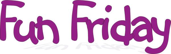 Fun Time clipart fun friday Questions com Fun Friday Fun