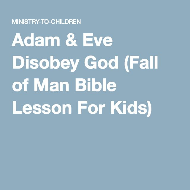 Garden Of Eden clipart disobedient child Adam Kids) & of Adam
