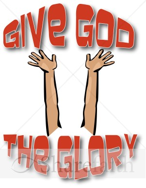 Gods clipart finger Worship Give Word Glory the