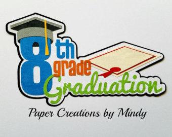 Graduation clipart 8th grade graduation For Mindy grade die border