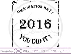 Graduation clipart you did it SVG Cut Files Letters SVG