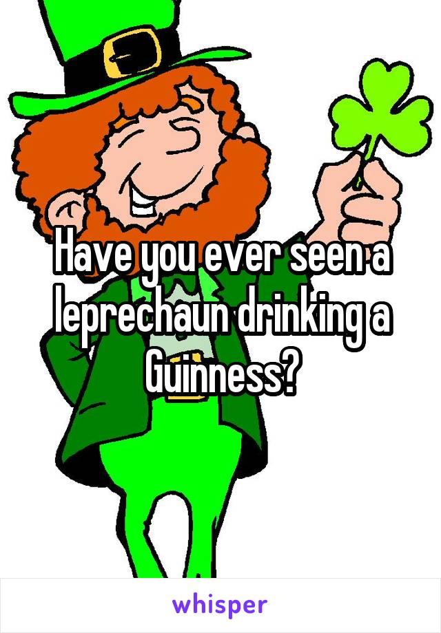 Guinness clipart leprechaun Leprechaun Have ever a a