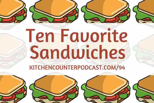 Sandwich clipart favorite food Favorite Sandwiches Counter Podcast The