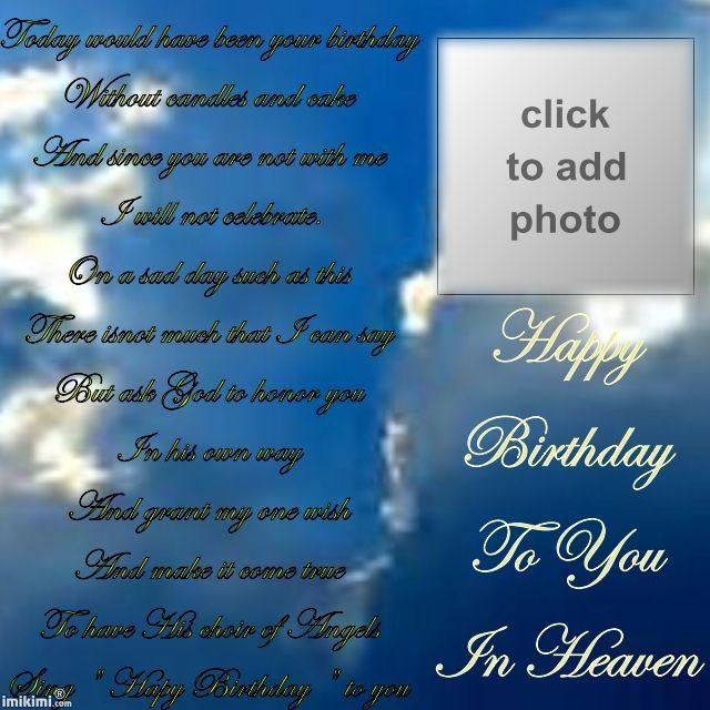 Heaven birthday heaven on in