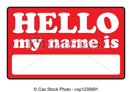 Hello! clipart my name is Is My csp1235691 that Blank