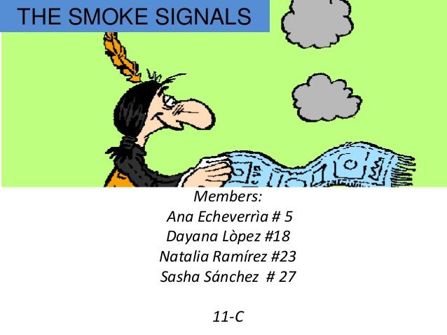 In The Desert clipart smoke signal Ana Smoke Members: Sánchez Ramírez