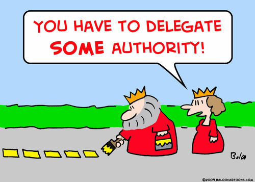Inspirational clipart delegation Delegate the the so is