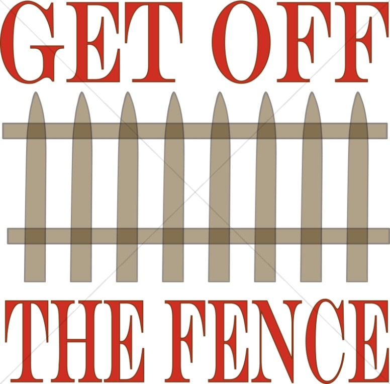 Inspirational clipart word Off Fence the Religious