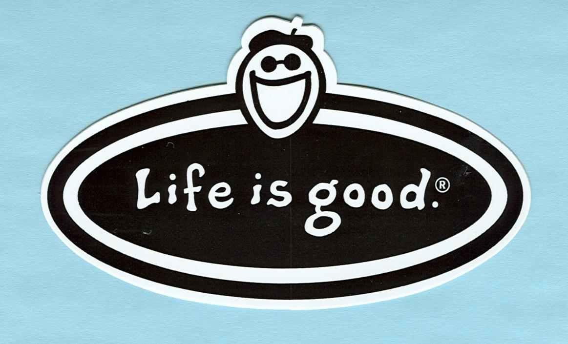 Life Is Good clipart Are Blog We Entertainment Simple