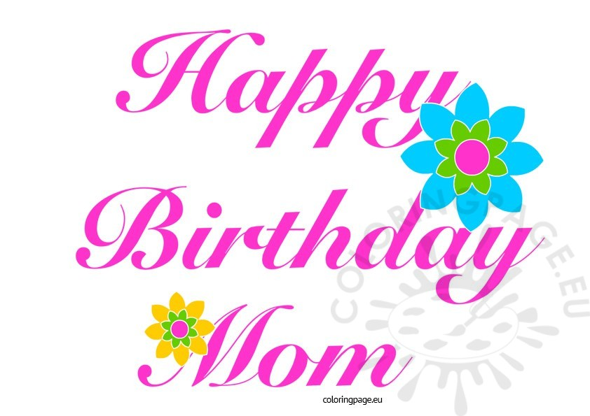 Mommy clipart happy birthday Mom Coloring Page Happy Free