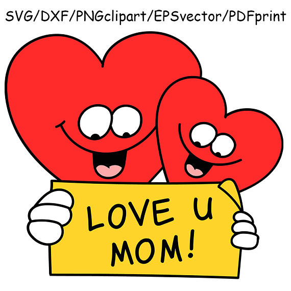 Mommy clipart i love you mom MOTHER'S SVG Mother's love day