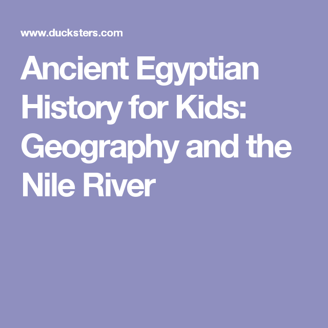 Nile River clipart geographical River Egyptian Egyptian Geography Kids: