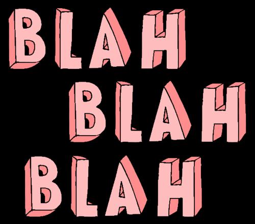 Noise clipart blah blah Via discovered and blah Drogado