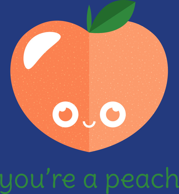 Peach clipart you re  You're a Shirt Design