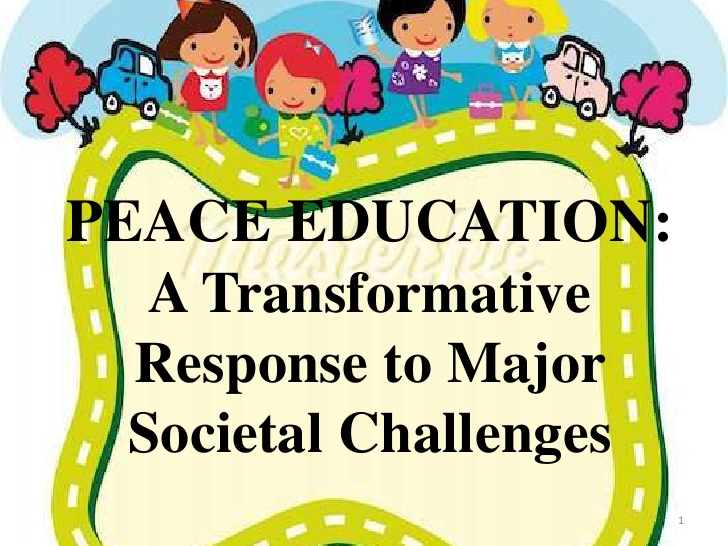 Transformative EDUCATION: to Peace Challenges