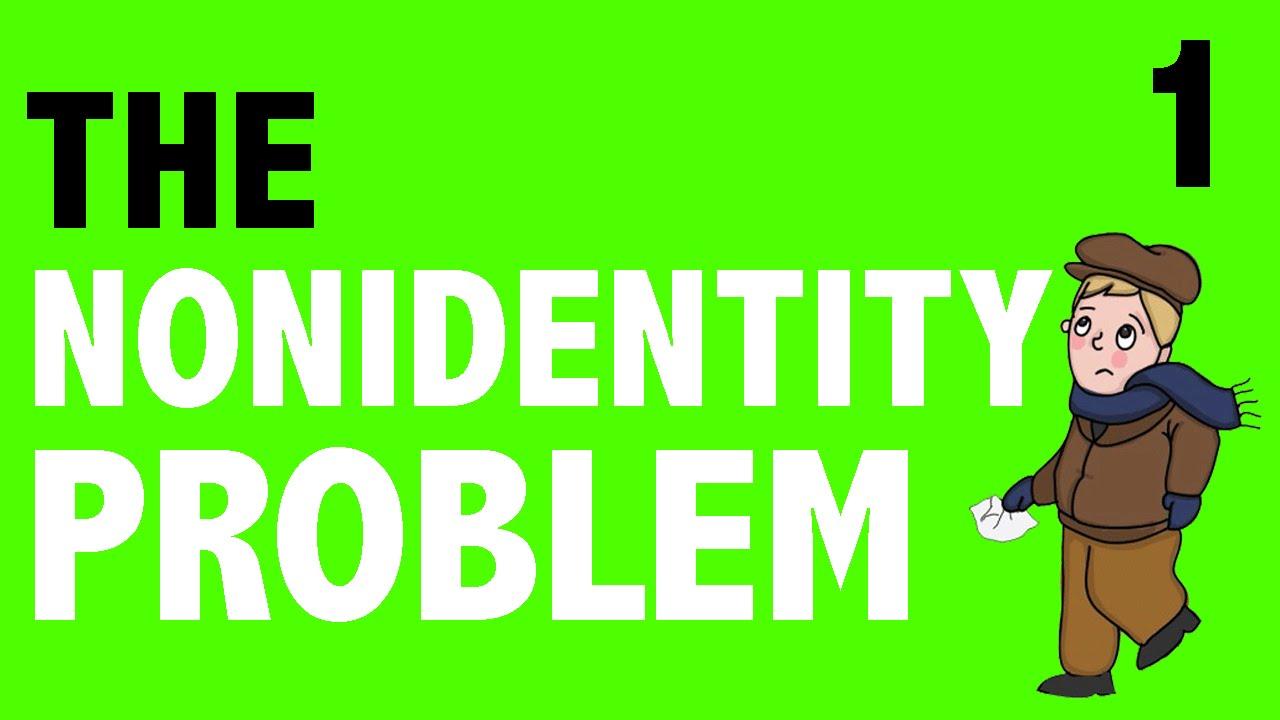 Philosophy clipart scenario Nonidentity YouTube  #1 Problem
