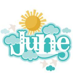 Warmth clipart june Cricut clipart Title Month the