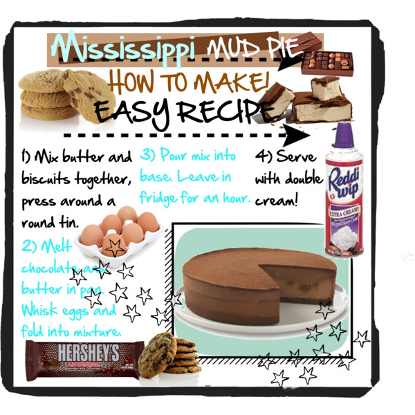 Pies clipart recipe Favorite Mississippi <3 mud Polyvore