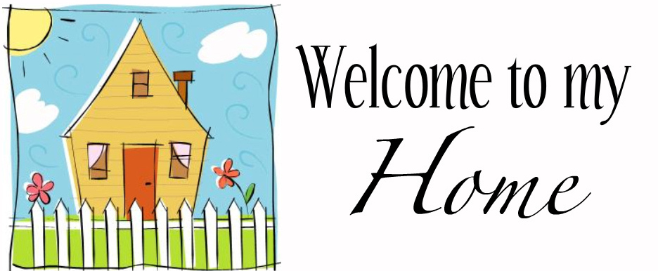House clipart my house Clipart Welcome The Welcome Home