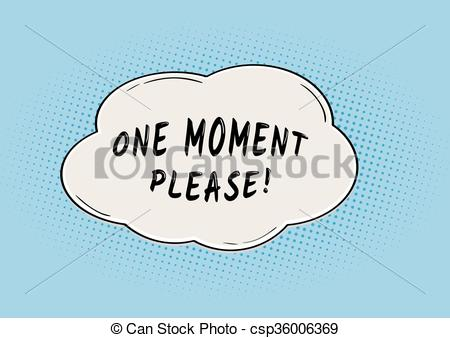 Please clipart one moment Moment Vector One waiting of