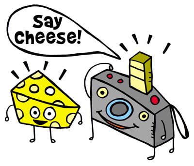 Please clipart say cheese 33 To Afraid Our Didn't