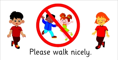 Please clipart walk Safety Signs &  Nicely