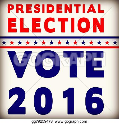 Poster clipart election Affect 2016 presidential Presidential vintage