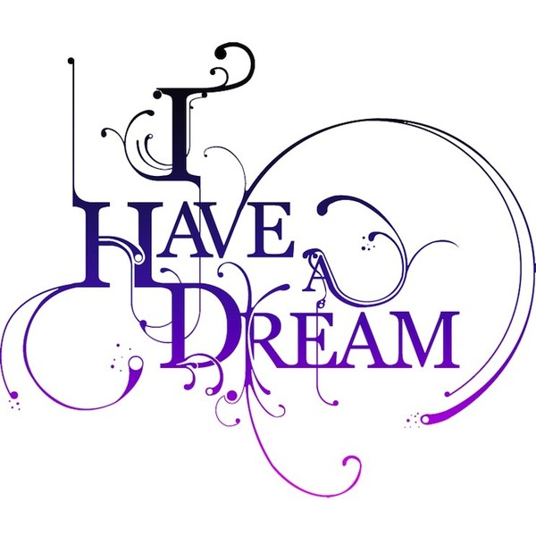 Saying clipart i have a dream A  have featuring quotes
