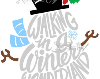 Saying clipart winter wonderland DXF Etsy & Snowman Winter