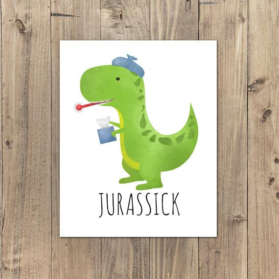 Sick clipart dinosaur Jurassic Punny Jurassick Pun Well