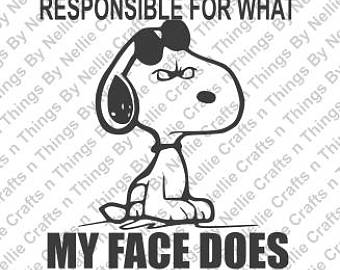 Snoopy clipart face Snoopy SVG Snoopy Not Responsible