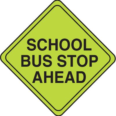 Stop clipart safety sign Ahead Signs Stop School Bus