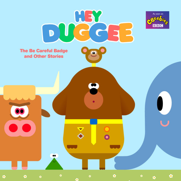 Stories clipart careful  Duggee: Hey Other Stories
