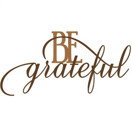 Thanksgiving clipart gratitude Grateful scrapbooking Be Pinterest clipart