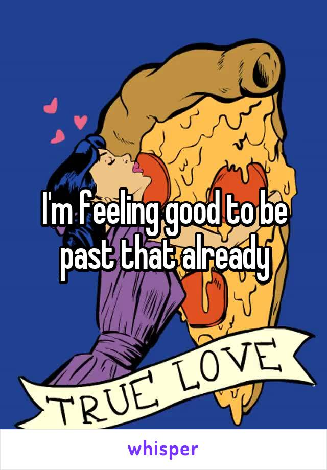 True clipart feeling good M I'm to to that
