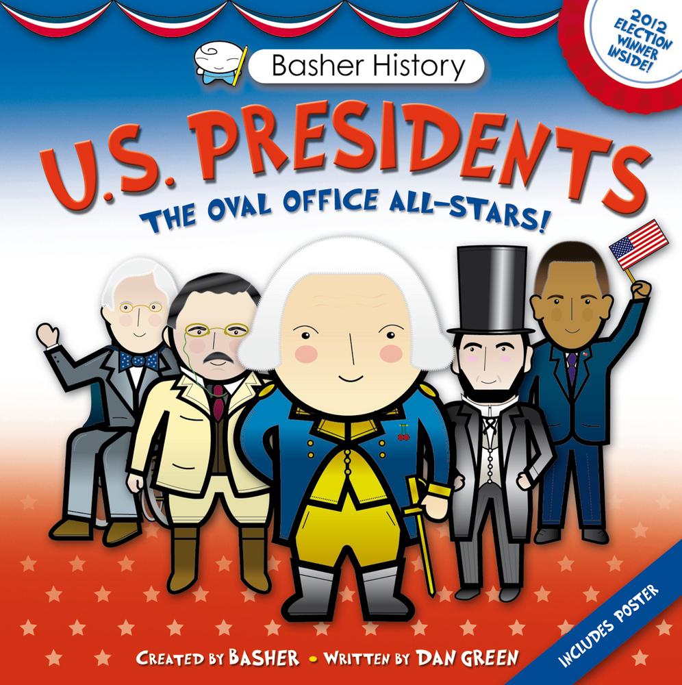 Us History clipart written Presidents History: Basher Basher Macmillan