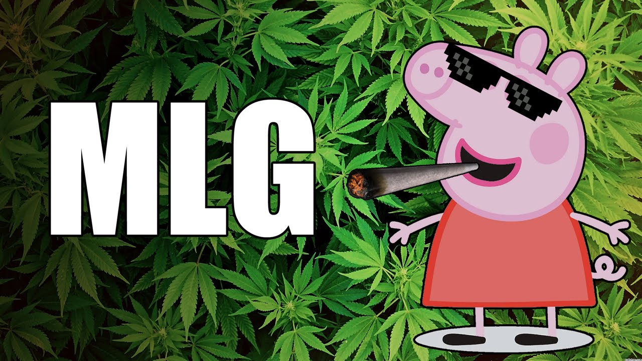 Weed clipart mlg Mlg weed weed YouTube peppa